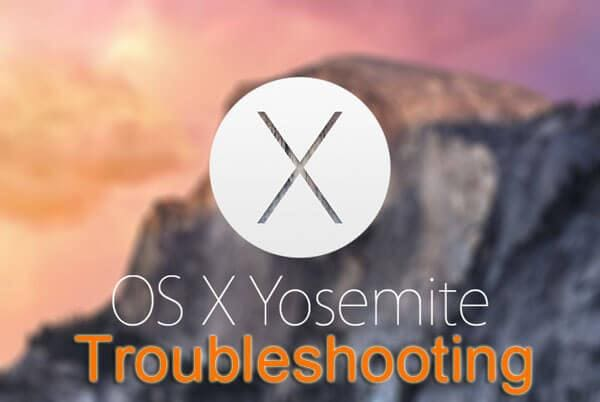 yosemite troubleshooting