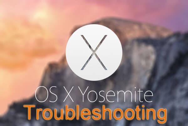 yosemite troubleshooting