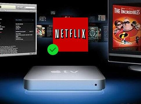 How to Play Netflix on Apple TV ( Apple TV gen 1 included)