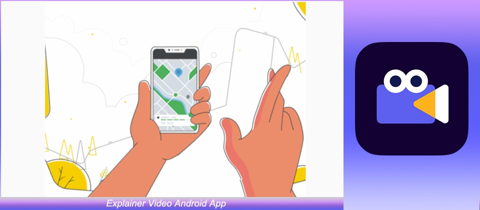 Explainer video android app