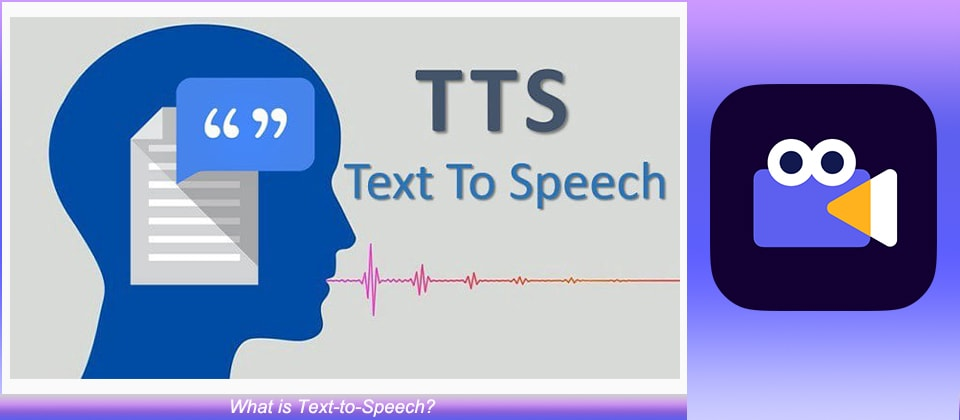 What is Text-to-Speech