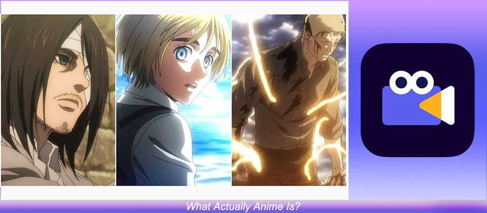 What Actually Anime Is?