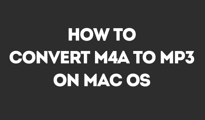 How to convert M4A to MP3 on Mac OS