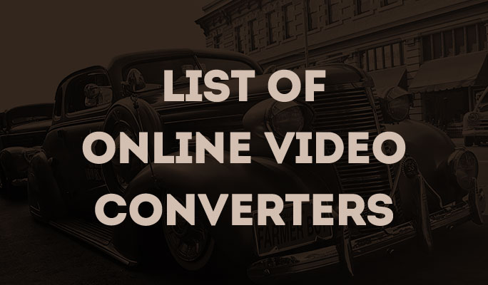 List Of Online Video Converters