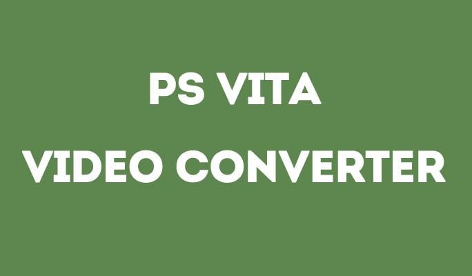 PS Vita Video Converter