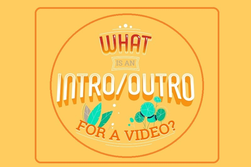 How to Make Video Intro or Outro