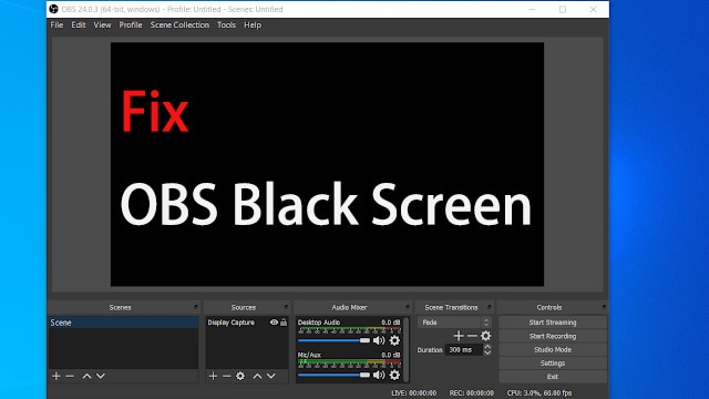 How to Resolve OBS Black Screen When Recording?