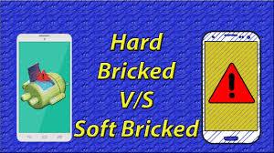 hard bricked v/s soft bricked