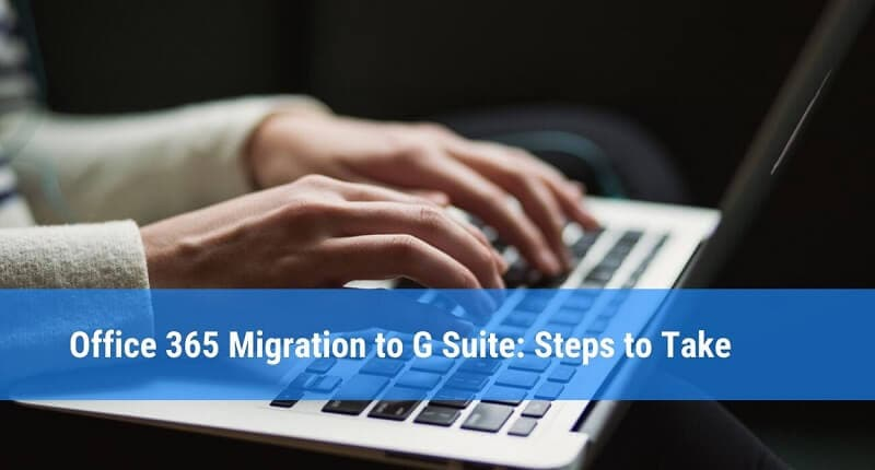 g suite migration from office 365