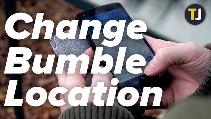change gps location Bumble