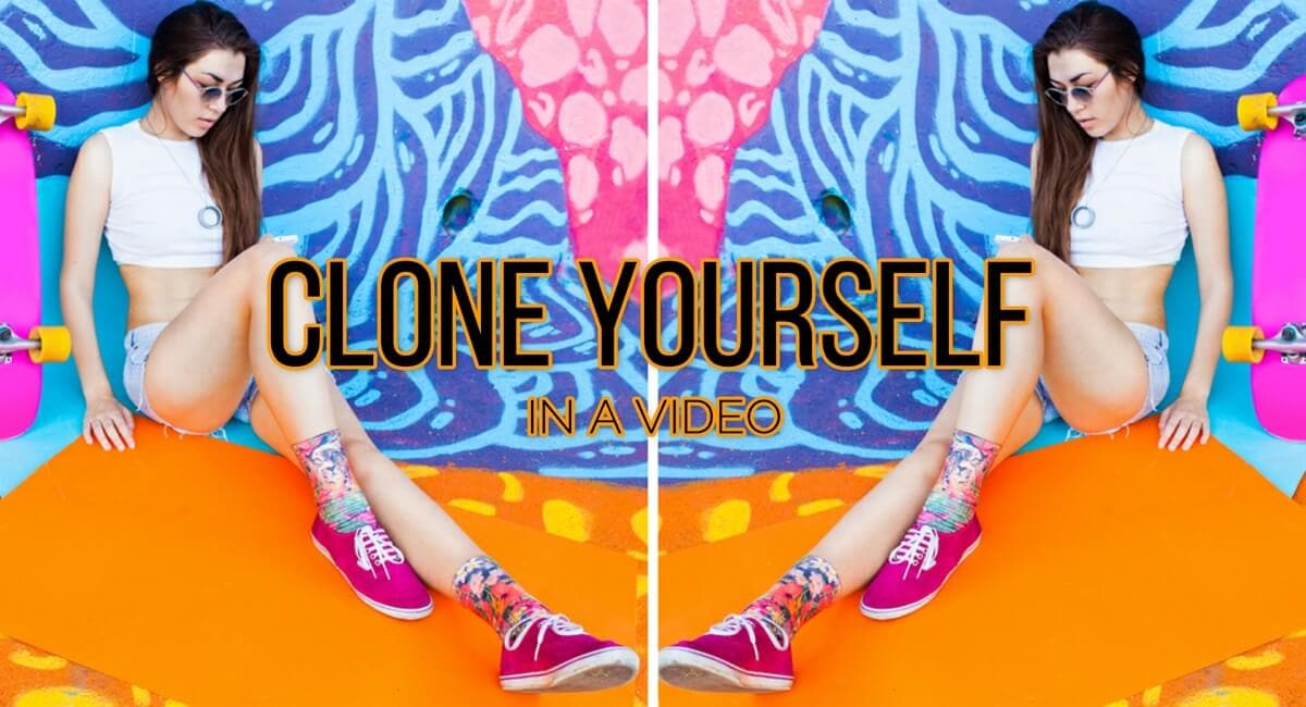 How To Clone Yourself In a Video [3 Methods]