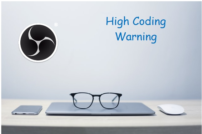 OBS High Coding Warning