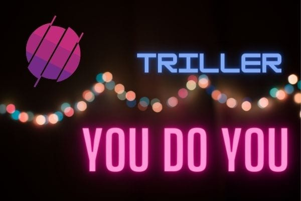 What Is Triller