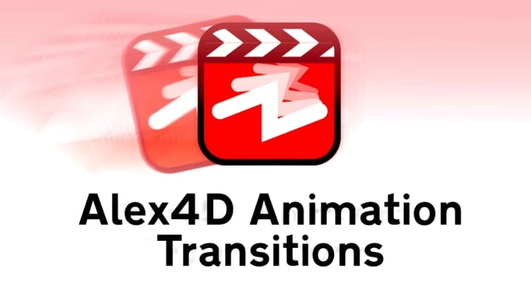 Alex4D Animation Transitions
