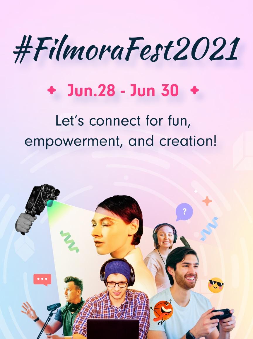 #FilmoraFest2021
