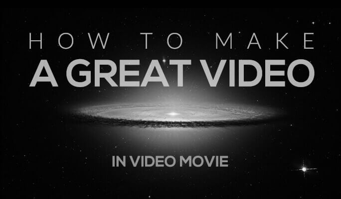 How to Make a Great Video in Video Movie