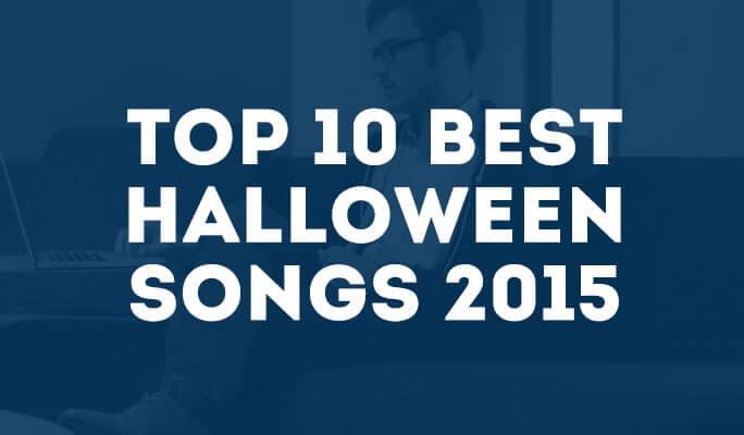 Top 10 Best Halloween Songs 2015