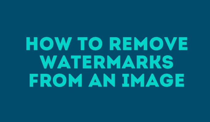 How to remove watermarks from an image
