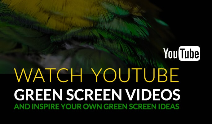 Watch Youtube green screen videos and inspire your own green screen ideas