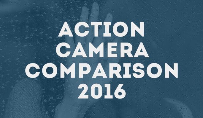 Action Camera Comparison 2016