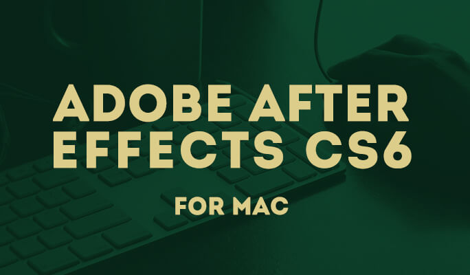 Adobe Systems:Adobe After Effects CS6 for Mac
