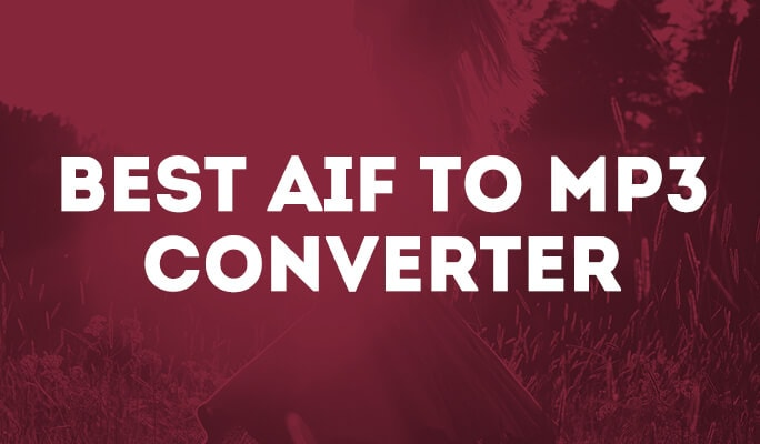 Best AIF to MP3 Converter: Convert audio files easily and quickly