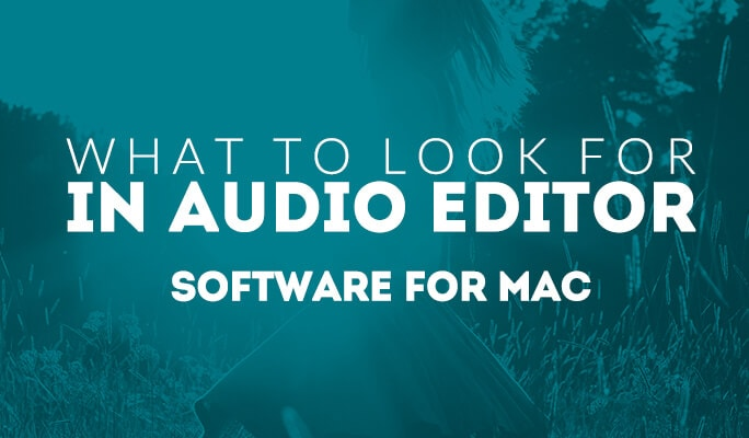What to Look for in Audio Editor Software for Mac OS X