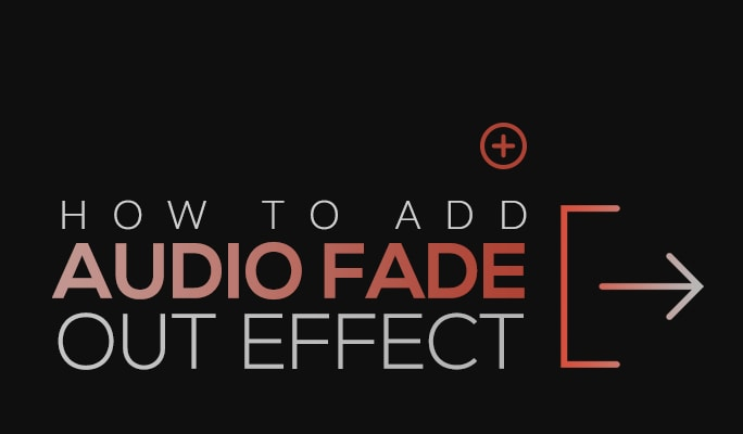 How to Add Audio Fade Out Effect