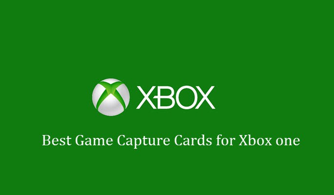 Best Game Capture Cards for Xbox One
