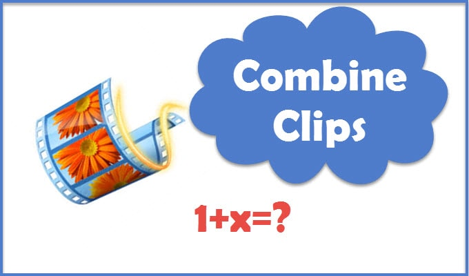 How to combine multiple clips into one in Windows Movie Maker