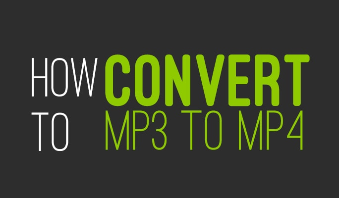 MP3 to MP4 Converter: How to Convert MP3 to MP4