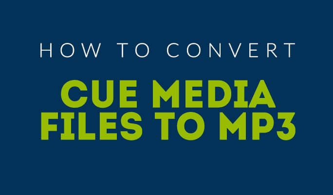 How to Convert CUE Media Files to MP3