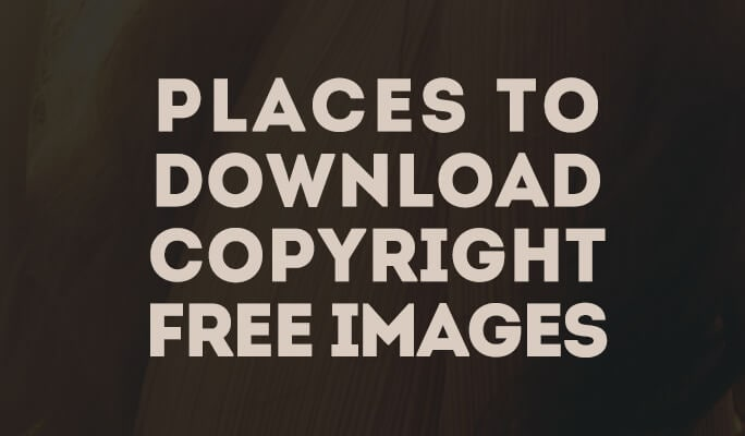 Top 9 Free Websites to Download Copyright Free Images
