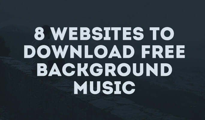 8 Websites To Download Free Background Music