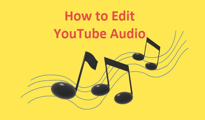 How to Edit Audio on YouTube