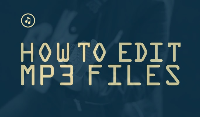 How to Edit MP3 Files