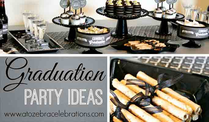 Graduation Party Ideas: Preparing An Unforgettable Graduation Party