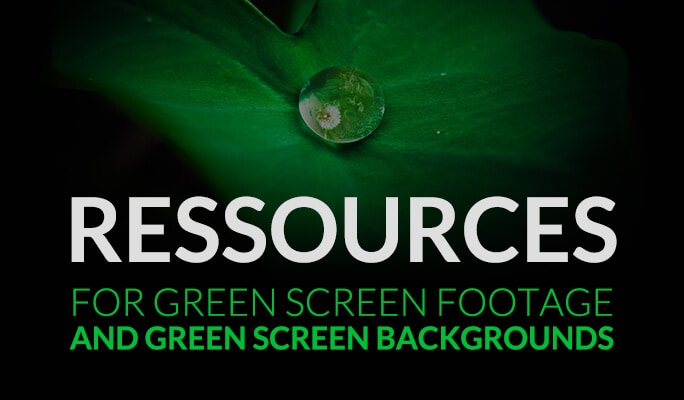 Ressources for green screen footage and green screen backgrounds