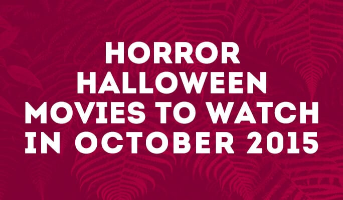 Classic Horror Halloween Movies to Watch in 2017
