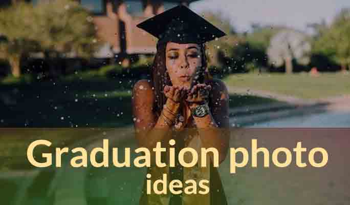 Graduation Photo Ideas:10 Tips to Shoot Unique Photos For Your Graduation