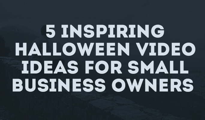 5 Inspiring Halloween Video Ideas for Small Business Owners