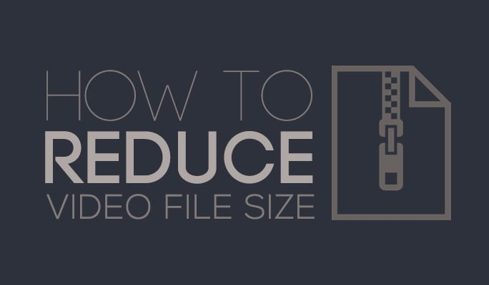 How to Reduce Video File Size