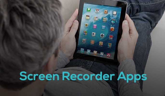 Screen Recorder Apps for iPhone/iPad Users