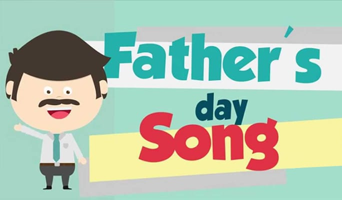 2017 Father's Day Songs Playlist: Top Funny and Warm Songs For Dad