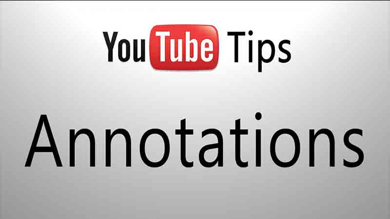 How to Use YouTube Annotations
