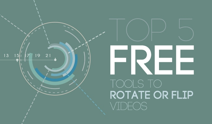 Top 5 Free Tools to Rotate or Flip Videos
