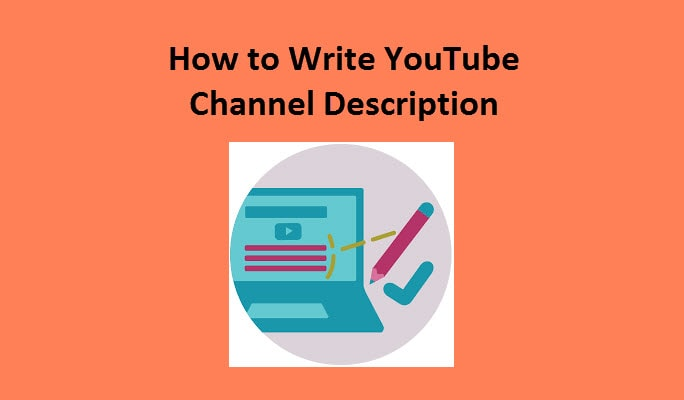 Tips on How to Edit YouTube Channel Description