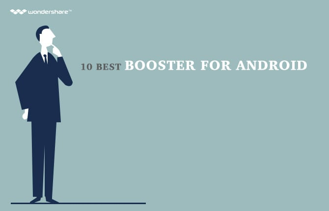 10 Best Booster for Android