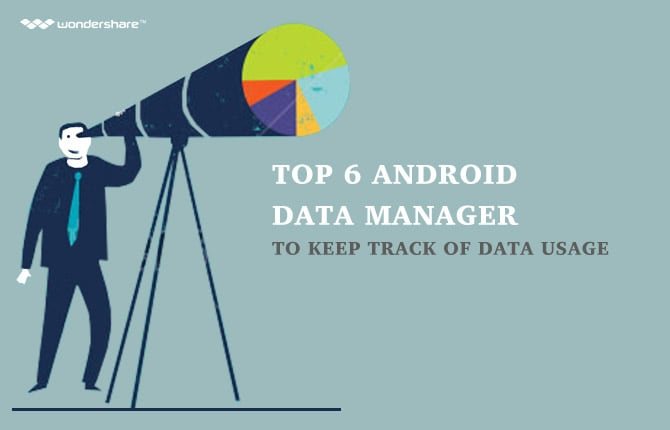 Top 6 Android Data Manager to Keep Track of Data Usage