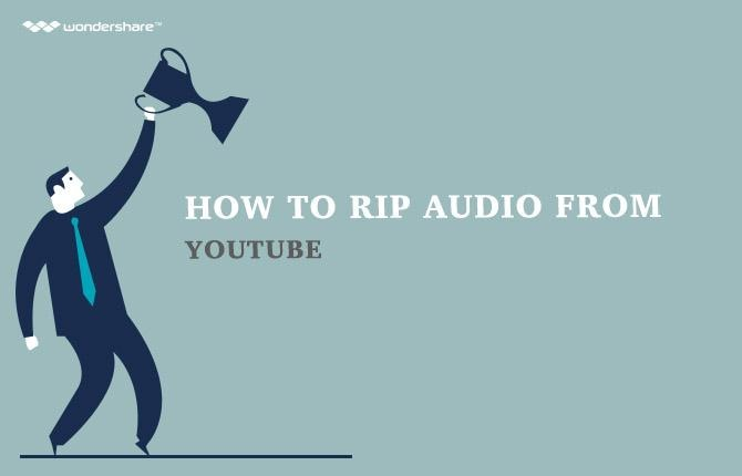 How to Rip Audio from YouTube